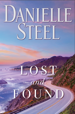 Danielle Steel - Lost and Found book