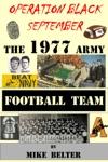 Operation Black September The 1977 Army Football Team