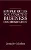 Jennifer Mosher - Simple Rules for Effective Business Communication ilustración