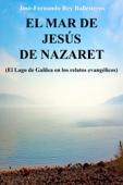El Mar de Jesús de Nazaret