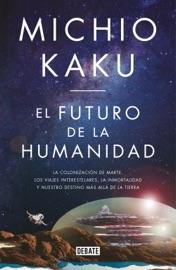 El futuro de la humanidad PDF Download