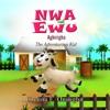 Nwa Ewu Aghrgha