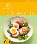 1 Ei - 50 Rezepte