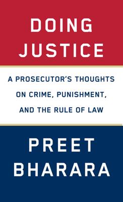 Preet Bharara - Doing Justice book