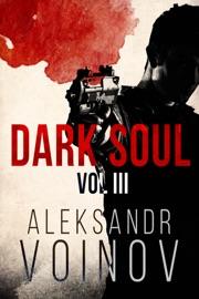 Dark Soul Volume Iii