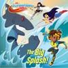 Big Splash DC Super Hero Girls