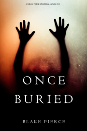 Once Buried (A Riley Paige Mystery—Book 11) book