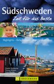 Reiseführer Südschweden - Zeit für das Beste: Highlights und Naturschauspiele