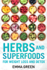 Emma Green - Herbs and Superfoods for Weight Loss and Detox artwork