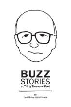 Buzz Stories At Thirty Thousand Feet