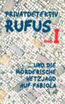 Privatdetektiv Rufus I