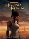 The Legend Of Korra The Art Of The Animated Series Book One - Air