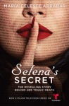 Selenas Secret