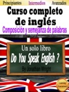 Curso Completo De Ingls Composicin Y Semejanza De Palabras