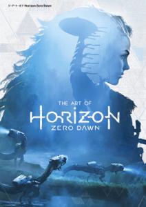 ジ・アート・オブ Horizon Zero Dawn - Paul Davies