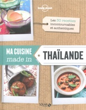 Ma cuisine made in Thaïlande - Lonely Planet Solar
