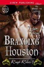 Branding Houston [Rough Riders 8]