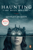 The Haunting of Hill House - Shirley Jackson & Laura Miller
