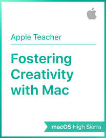 Fostering Creativity with Mac macOS High Sierra book
