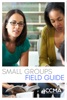 Small Groups Field Guide