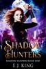 E.J. King - Shadow Hunters ilustración