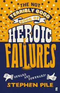 The Not Terribly Good Book of Heroic Failures Book Cover