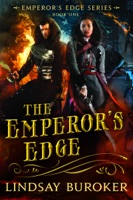 The Emperor's Edge (The Emperor's Edge Book 1)