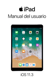 MANUAL DEL USUARIO DEL IPAD PARA IOS 11.3