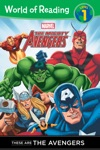 The Mighty Avengers These Are The Avengers Level 1 Reader