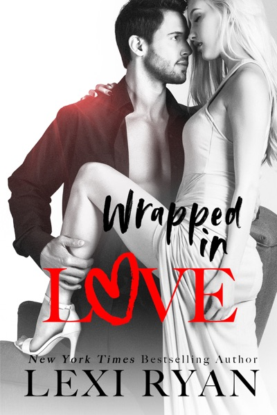 Wrapped in Love - Lexi Ryan book cover