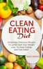Sara Banks - Clean Eating Diet - mazingly Delicious Recipes To JumpStart Your Weight Loss, Increase Energy and Feel Great!  arte