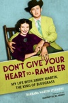 Dont Give Your Heart To A Rambler