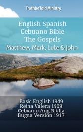 English Spanish Cebuano Bible The Gospels Matthew Mark Luke John