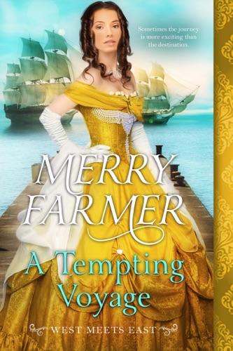 Merry Farmer - A Tempting Voyage