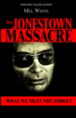 The Jonestown Massacre: What We Must Not Forget