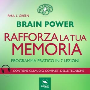 Brain Power. Rafforza la tua memoria Book Cover