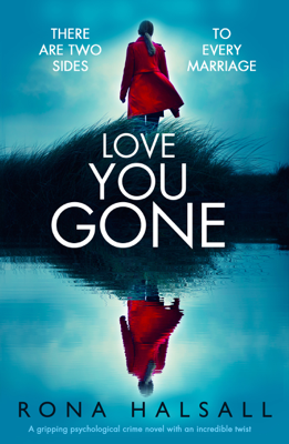 Rona Halsall - Love You Gone book