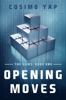 Cosimo Yap - The Gam3: Opening Moves  artwork
