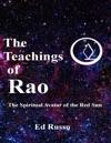 The Teachings Of RaoThe Spiritual Avatar Of The Red Sun