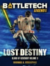 BattleTech Legends Lost Destiny