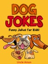 Dog Jokes Funny Jokes For Kids