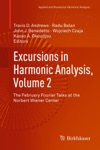 Excursions In Harmonic Analysis Volume 2