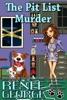 The Pit List Murder