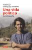 Una vida política - Marco Enriquez-Ominami Gumucio