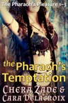 The Pharaohs Temptation The Pharaohs Pleasure Books 13