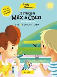 Les Enqu Tes De Max Et Coco Vol La Piscine