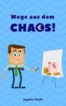 Wege Aus Dem Chaos Wie Wir Wohnung Haus  Seele Entrmpeln