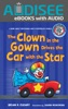 The Clown In The Gown Drives The Car With The Star (Enhanced Edition)