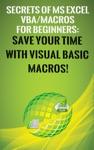 Secrets Of MS Excel VBA Macros For Beginners