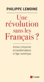 UNE RéVOLUTION SANS LES FRANçAIS ?